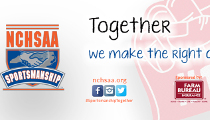 "NCHSAA Starts ""Sportsmanship … Together we make the right call"" Initiative"