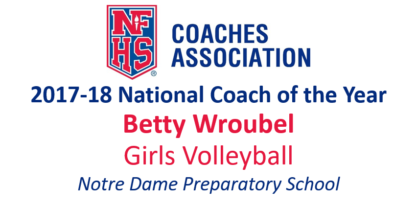Betty Wroubel: National Girls Volleyball Coach of the Year (2017-18)