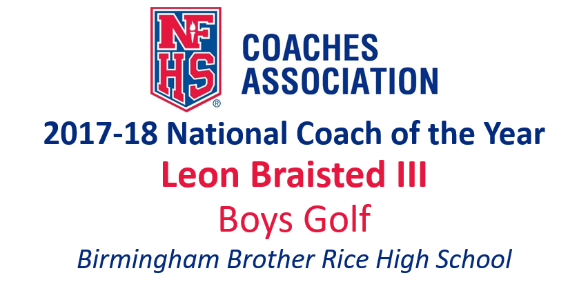 Leon Braisted III: National Boys Golf National Coach of the Year (2017-18)