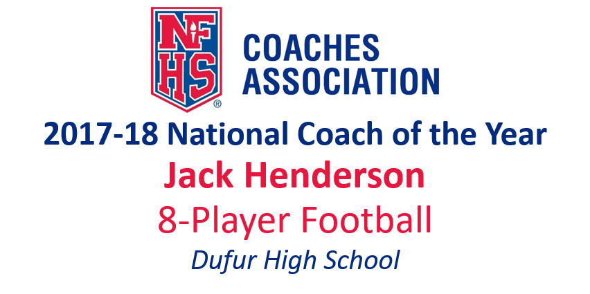 Jack Henderson: National 8-Player Football Coach of the Year (2017-18)